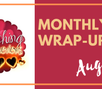 Wrap Up Post for August