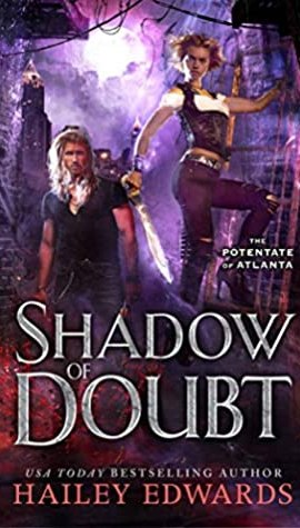 Review – Shadow of Doubt by Hailey Edwards