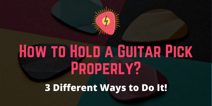 how to hold a guitar pick properly