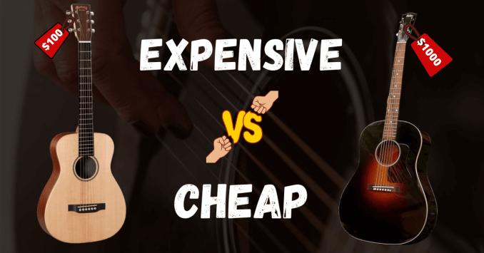 cheap vs expensive acoustic guitar