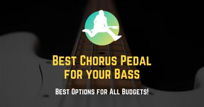 best chorus pedal for bass guitar