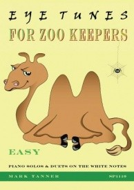 Eye Tunes for Zoo Keepers for Piano by Tanner published by Spartan Press