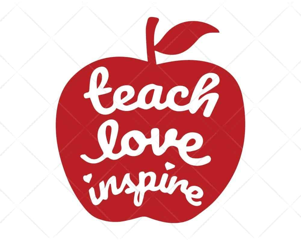 Download Teach Love Inspire Apple SVG Cut Files for Cricut and ...