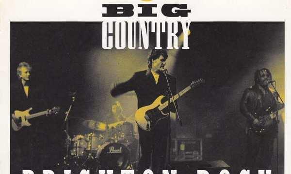BIG COUNTRY BRIGHTON ROCK Reef Records