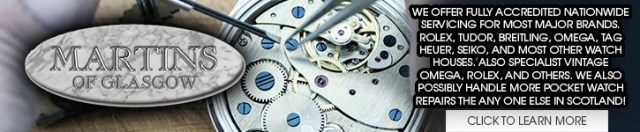 Martins of Glasgow Watch Servicing and Repair