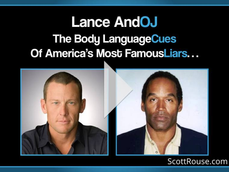 Body Language Cues of Lance Armstrong and OJ Simpson