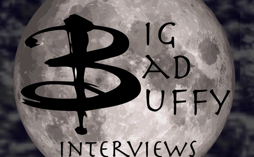 Big Bad Buffy Interviews Episode Guide