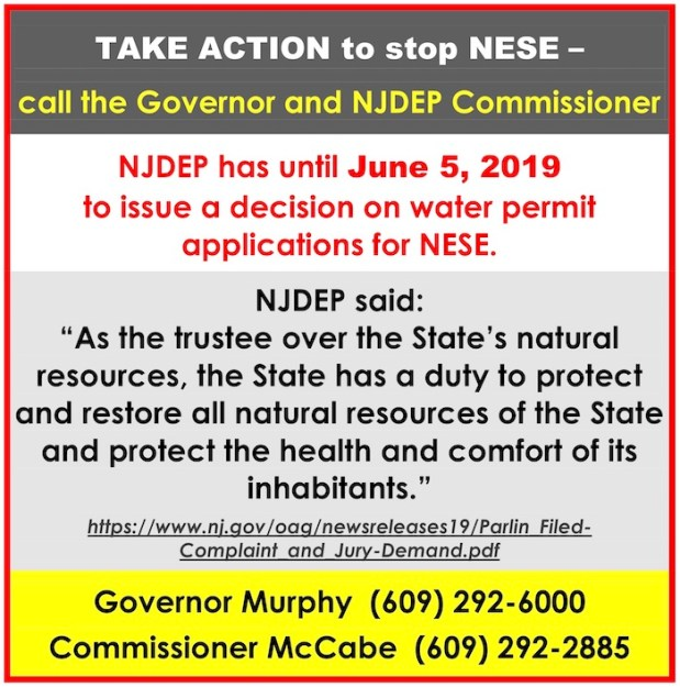call to action to call the governer of NJ and the commissioner of NJDEP to opposed the aproval of the NESE pipeline.