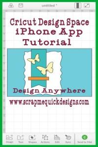 Cricut Design Space iPhone App Tutorial - Scrap Me Quick Designs