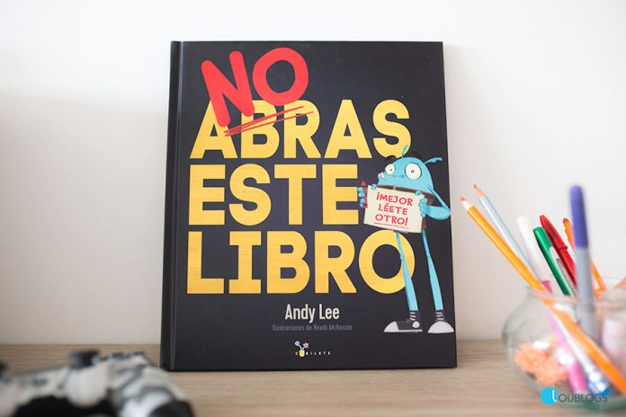 No Abras Este Libro de Andy Lee