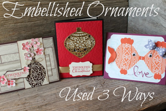 The Embellished Ornaments Stamp Set Used 3 Ways