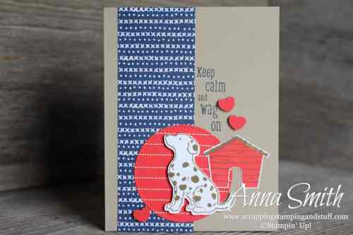 Occasions catalog sneak peek! Adorable dog card idea using the Stampin Up! Happy Tails stamp set. Keep calm and wag on!!