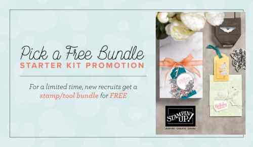 Stampin Up Pick A Free Bundle Starter Kit Promotion