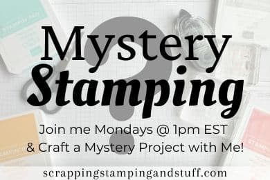 Mystery Stamping - Join me with your materials and let's make a mystery project!