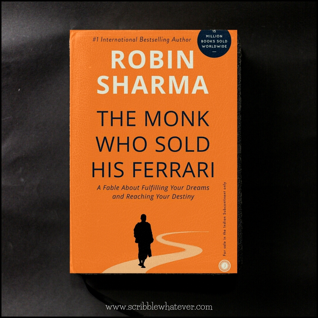 The Monk Who Sold His Ferrari Robin Sharma Summary Book Review