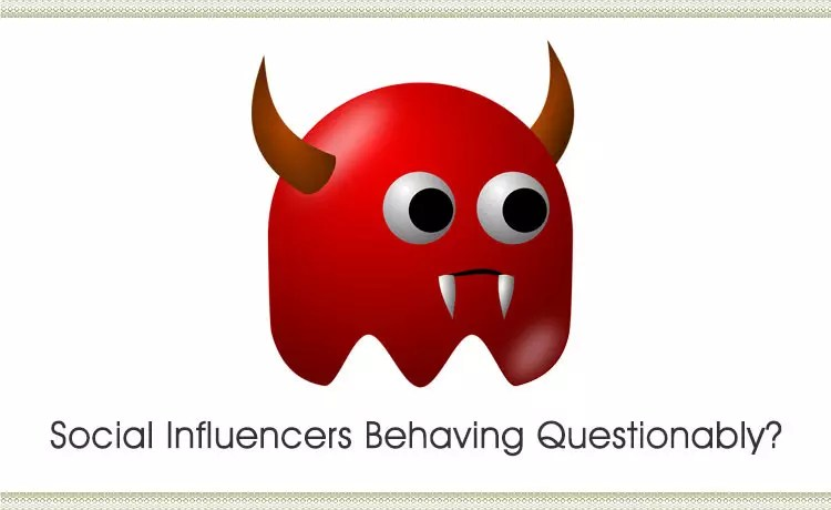 Social Influencers Behaving Questionably?