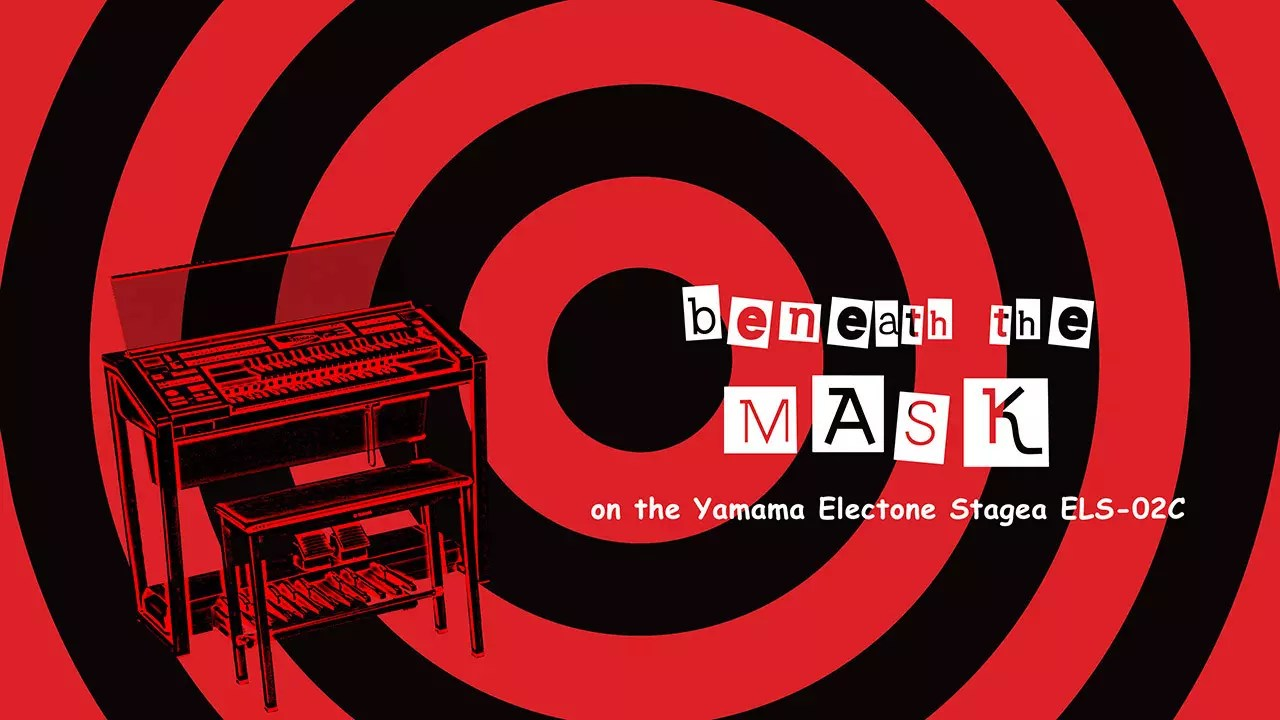 Beneath the Mask Yamaha Electone Performance