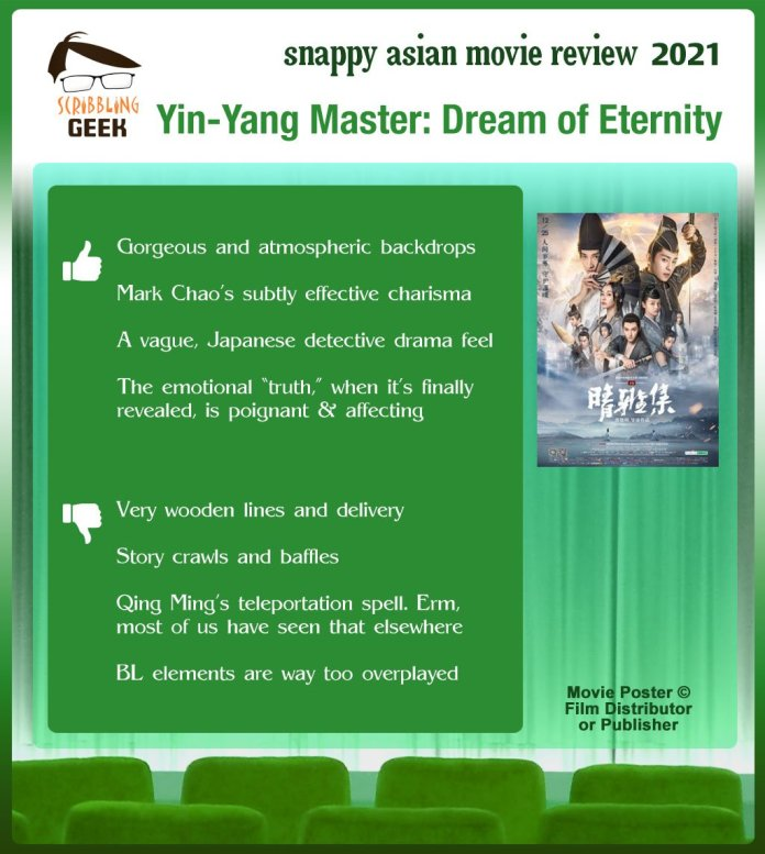 The Yin-Yang Master: Dream of Eternity (阴阳师: 晴雅集) Review: 4 thumbs-up and 4 thumbs-down.