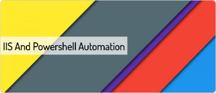 IIS and Powershell Automation | Scripting Library