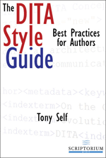 http://www.scriptorium.com/books/the-dita-style-guide-best-practices-for-authors/