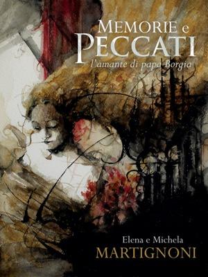 Memorie e peccati | La copertina | Elena e Michela Martignoni