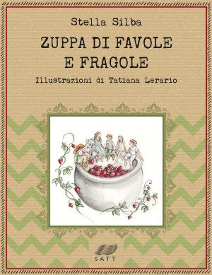 zuppa di favole e fragole