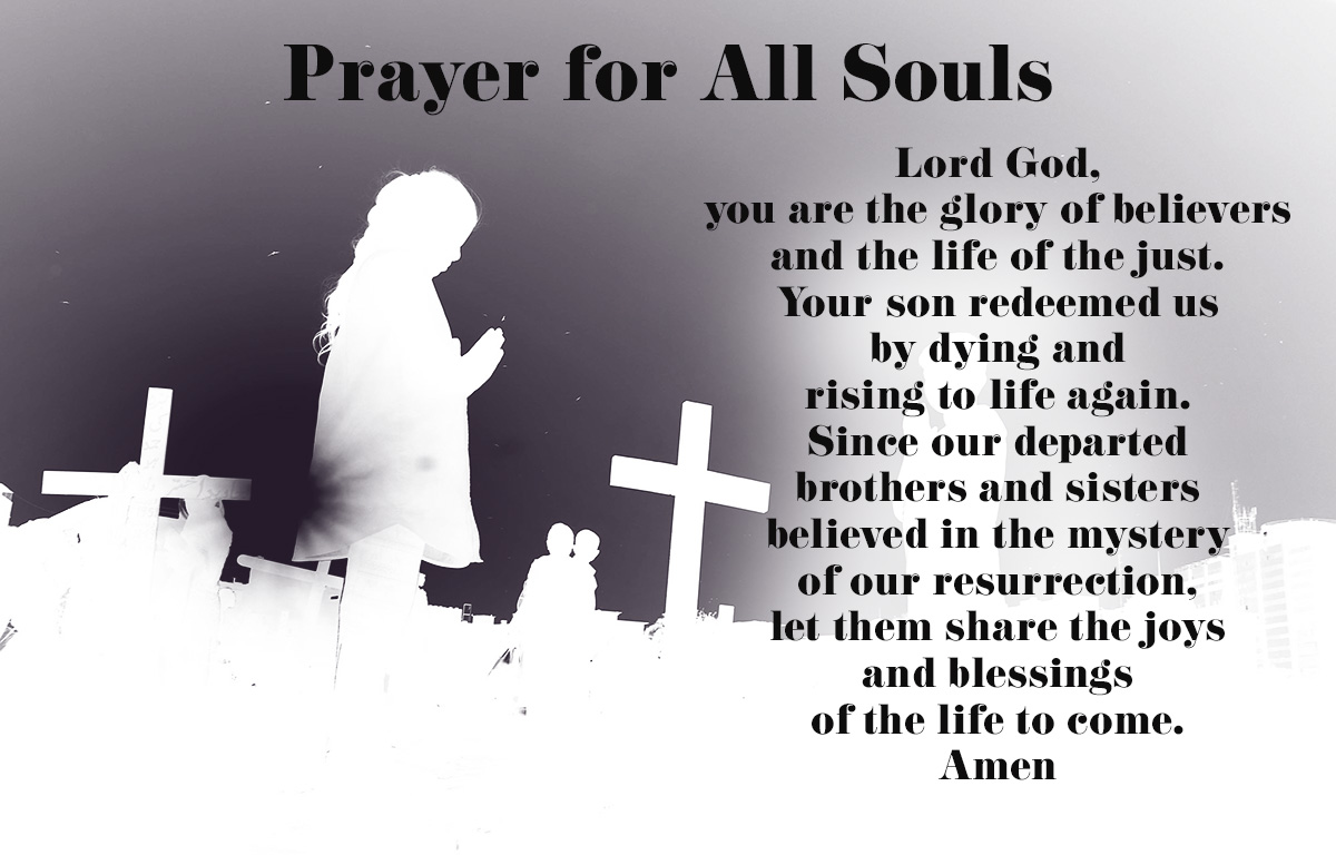 Prayer For The Feast Of All Souls The Southern Cross