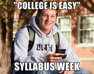 college is easy during syllabus week