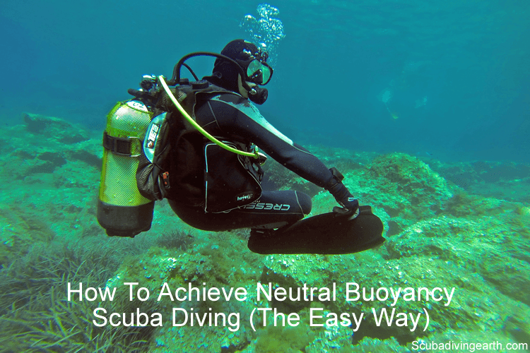 How To Achieve Neutral Buoyancy Scuba Diving