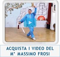Video corsi del M° Massimo Frosi su Tai Chi Online