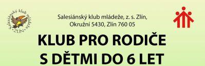 <a href='https://www.sdbzlin.cz/pripravujeme/klub-pro-rodice-s-detmi/' title='Klub pro rodiče s dětmi'>Klub pro rodiče s dětmi</a>