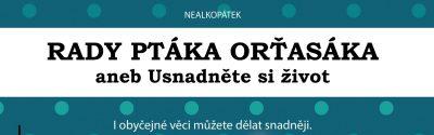 <a href='https://www.sdbzlin.cz/clanky/nealkopatky/rady-ptaka-ortasaka/' title='Rady ptáka Orťasáka'>Rady ptáka Orťasáka</a>
