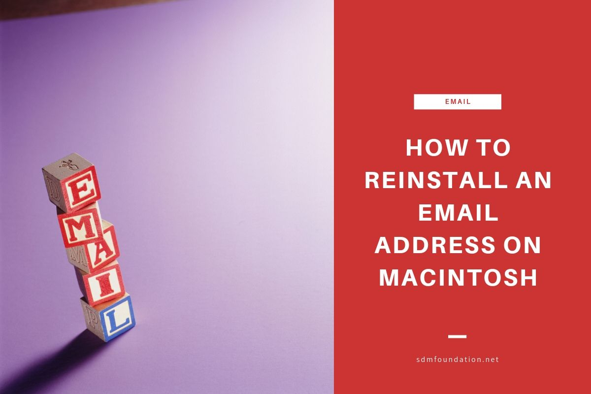 How to Reinstall an Email Address on Macintosh - Featured Image