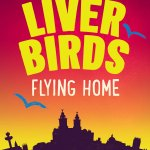 Liver Birds Flying Home