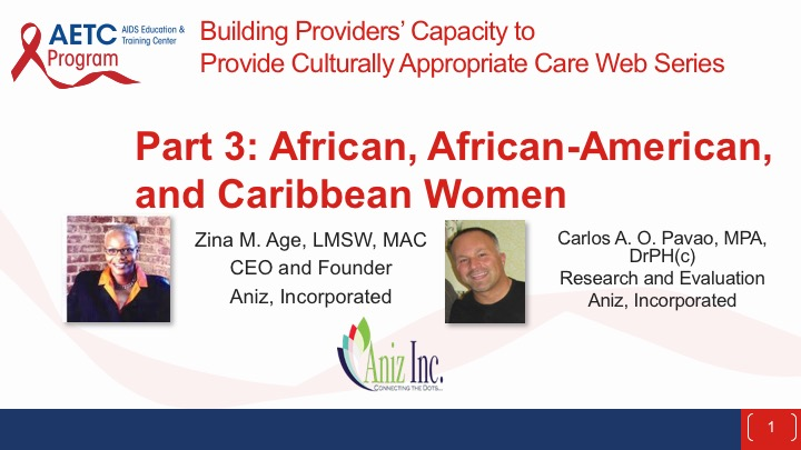 Webinar: Building Providers' Capacity to Provide Culturally Appropriate Care Web Series: African, African-American, and Caribbean Women