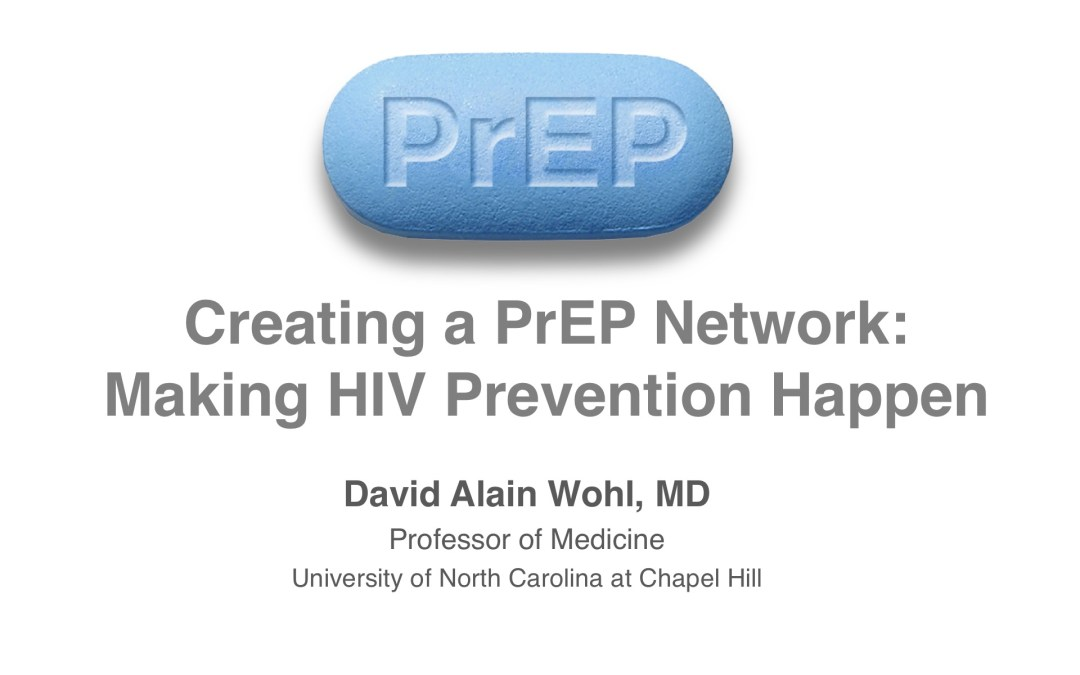 Webinar: Creating a PrEP Network: Making HIV Prevention Happen