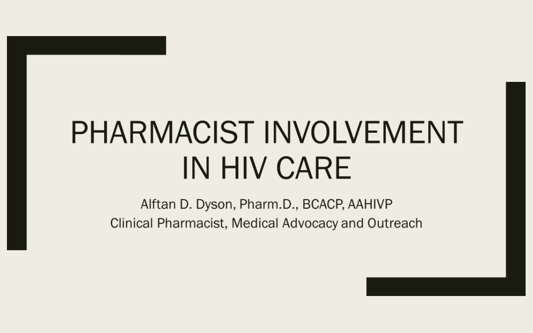 Webinar: Pharmacist Involvement In HIV Care