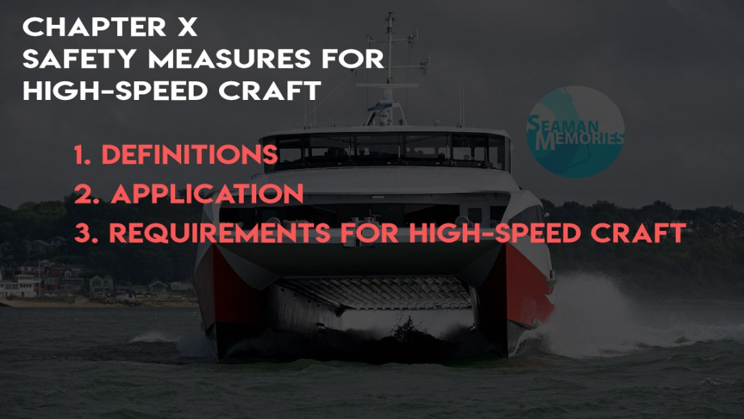 SOLAS Chapter X - Safety measures for high-speed craft
