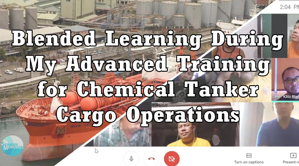 Blended Learning During My Advanced Training for Chemical Tanker Cargo Operations