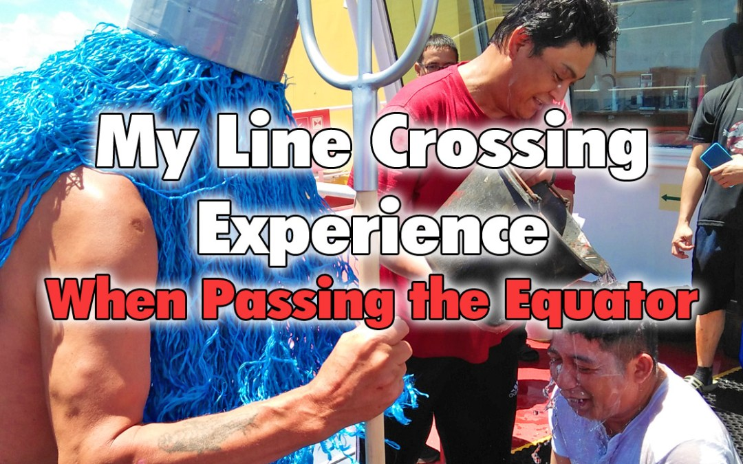 My Line Crossing Experience When Passing the Equator