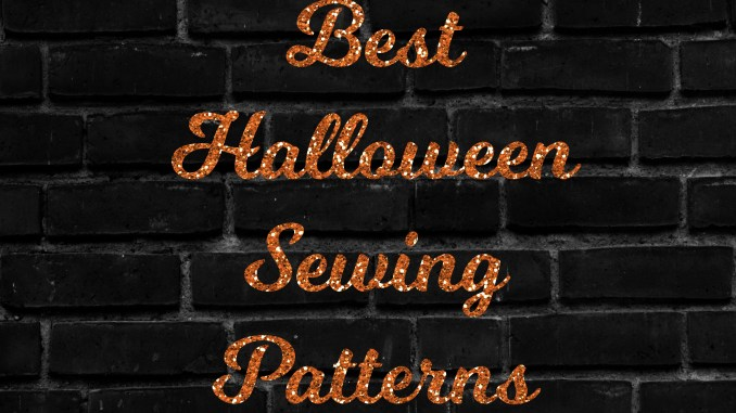 Best Halloween Sewing Patterns Round Up! - Seams Sew Lo