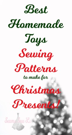 Best homemade toys Sewing Patterns for Christmas Presents