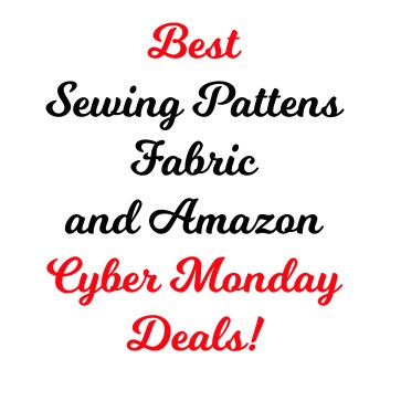 best sewing cyber monday deals sewing patterns fabric amazon