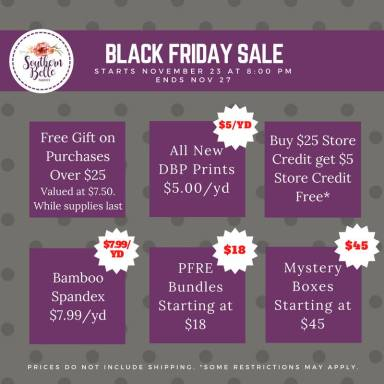 black friday Southern Belle fabric sale