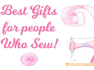 Best Gift ideas for people who sew