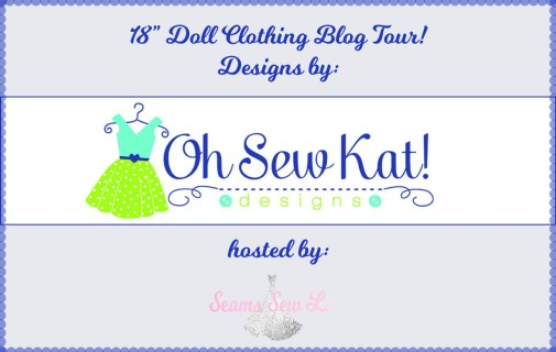 Oh Sew Kat Doll Clothes Blog Tour hosted by Seams Sew Lo