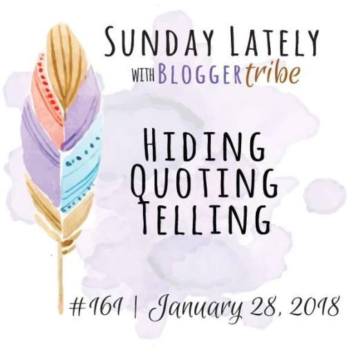 Sunday Lately blog tour hiding telling quoting.