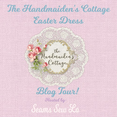 The Handmaiden's Cottage Easter Dress Sewing Pattern Blog Tour