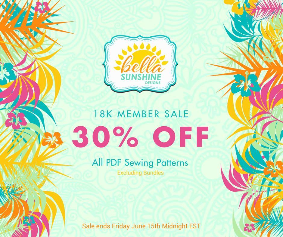 Bella Sunshine Designs Sewing Patterns 18,000 Member Sale