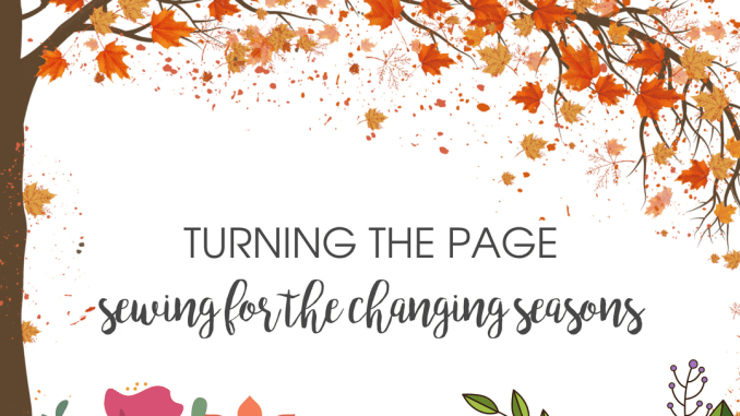 Rebecca Page Sewing Patterns Turning the Page Sewing for the Changing Seasons Blog Tour